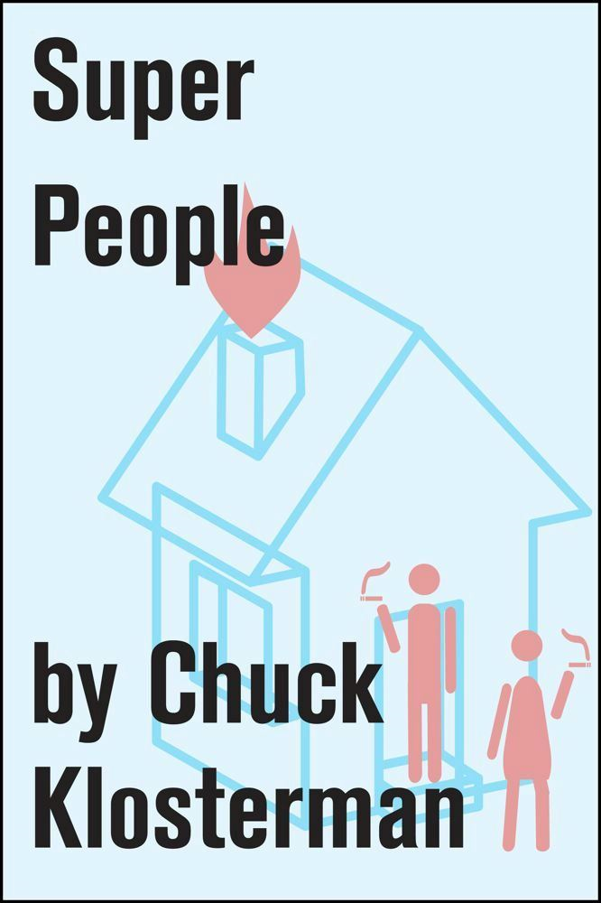 Super People By: Chuck Klosterman