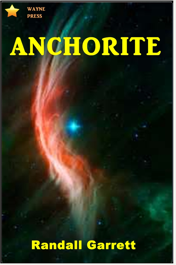 Anchorite By: Randall Garrett