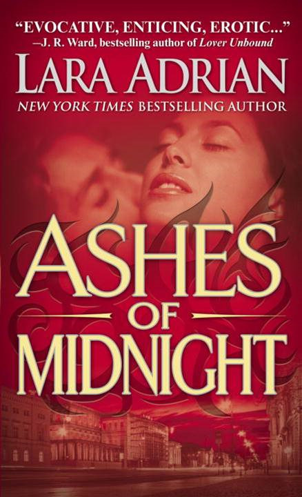 Ashes of Midnight By: Lara Adrian