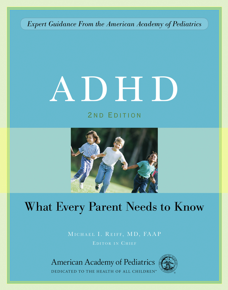 ADHD: What Every Parent Needs to Know