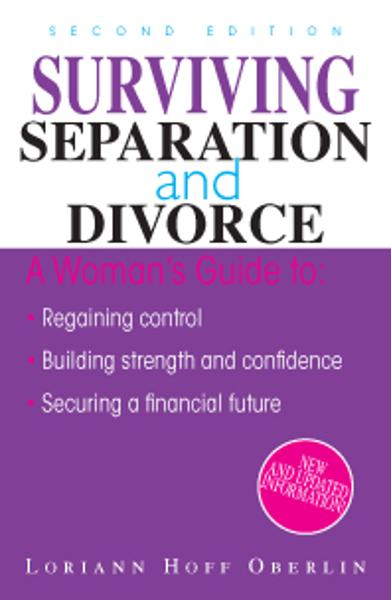 Surviving Separation And Divorce By: Loriann Hoff Oberlin
