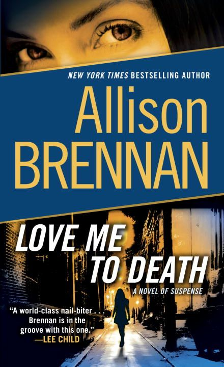 Love Me to Death By: Allison Brennan