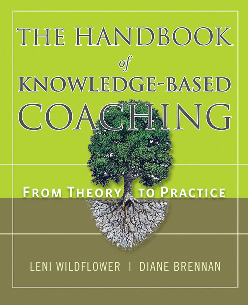 The Handbook of Knowledge-Based Coaching By: