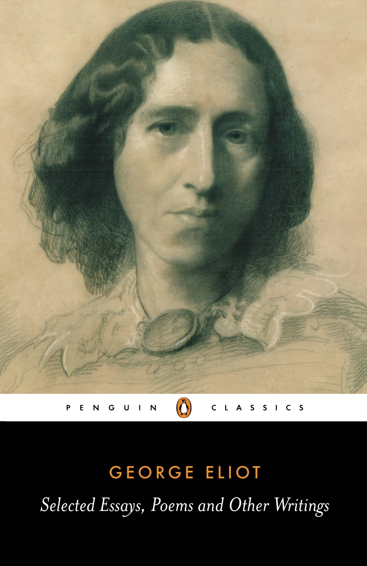 Selected Essays, Poems and Other Writings By: A. S. Byatt,George Eliot