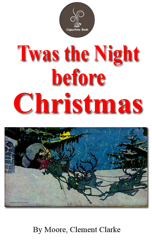 Twas the Night before Christmas by Moore, Clement Clarke (FREE Audiobook Included!)
