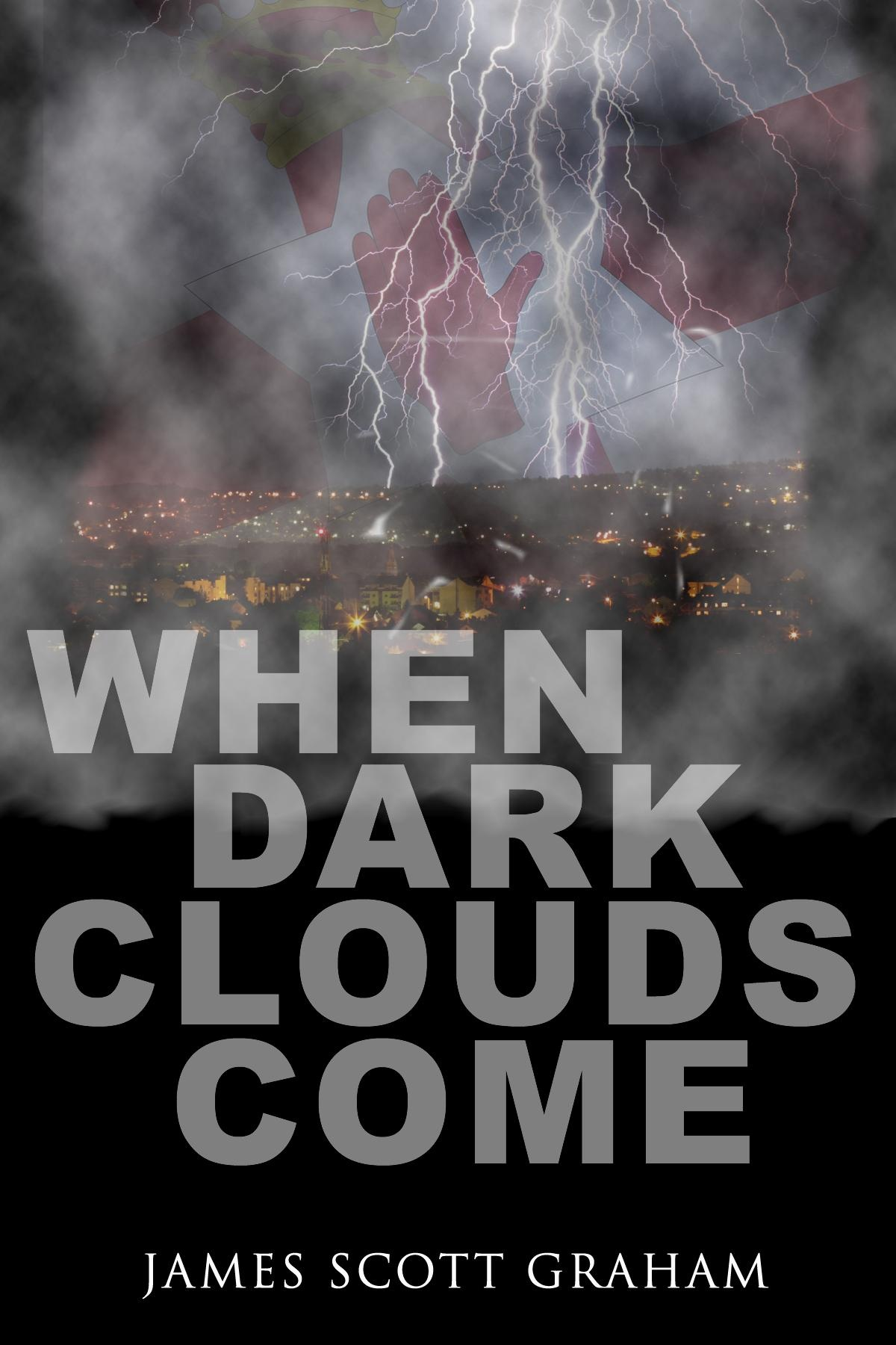 When Dark Clouds Come
