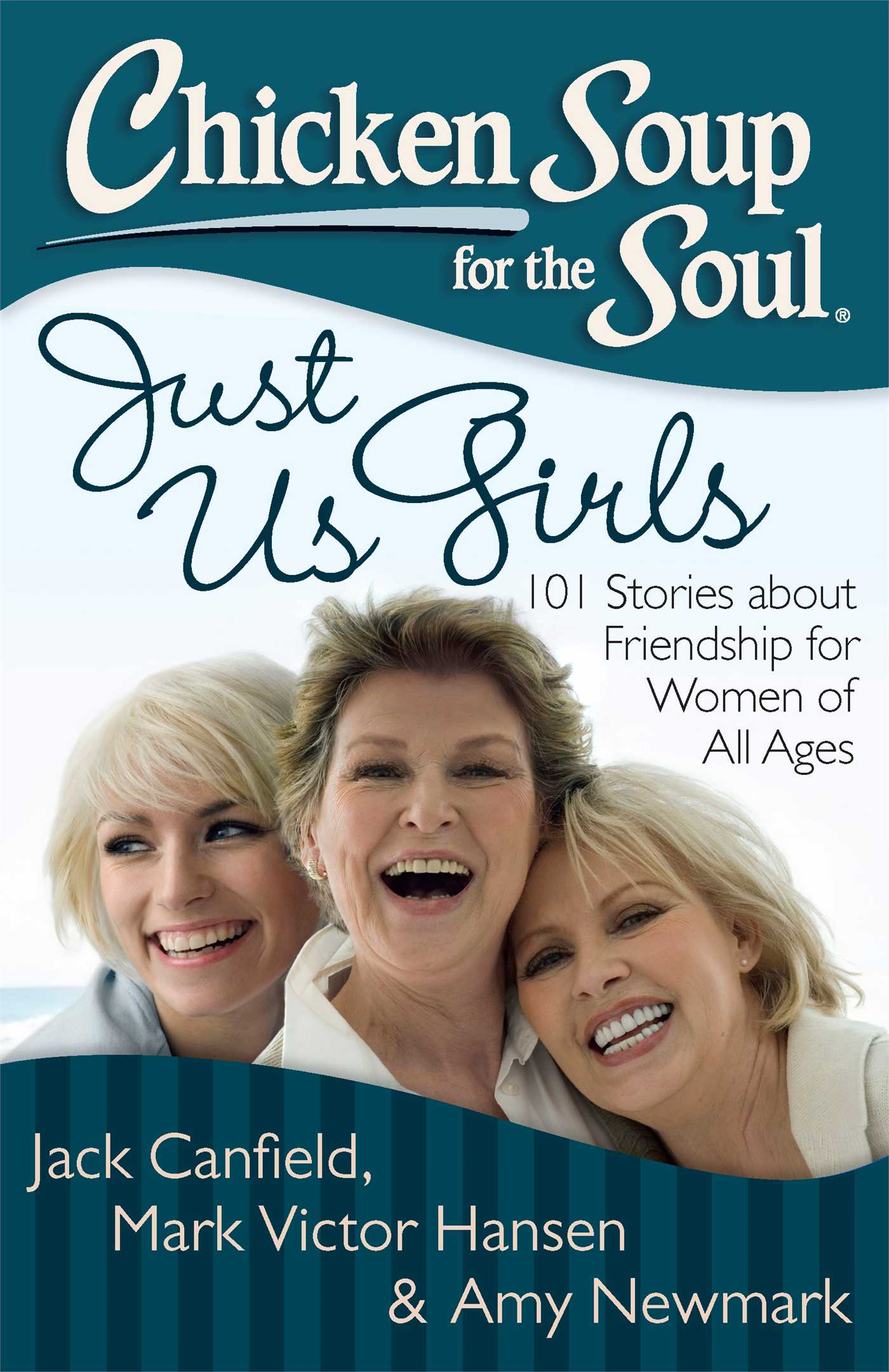 Book Cover: Chicken Soup for the Soul: Just Us Girls