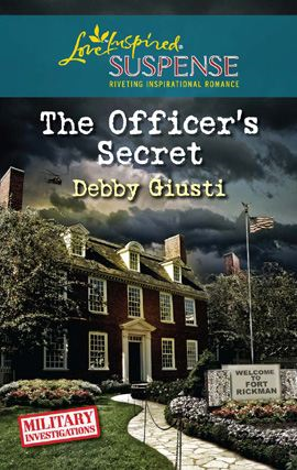 The Officer's Secret By: Debby Giusti