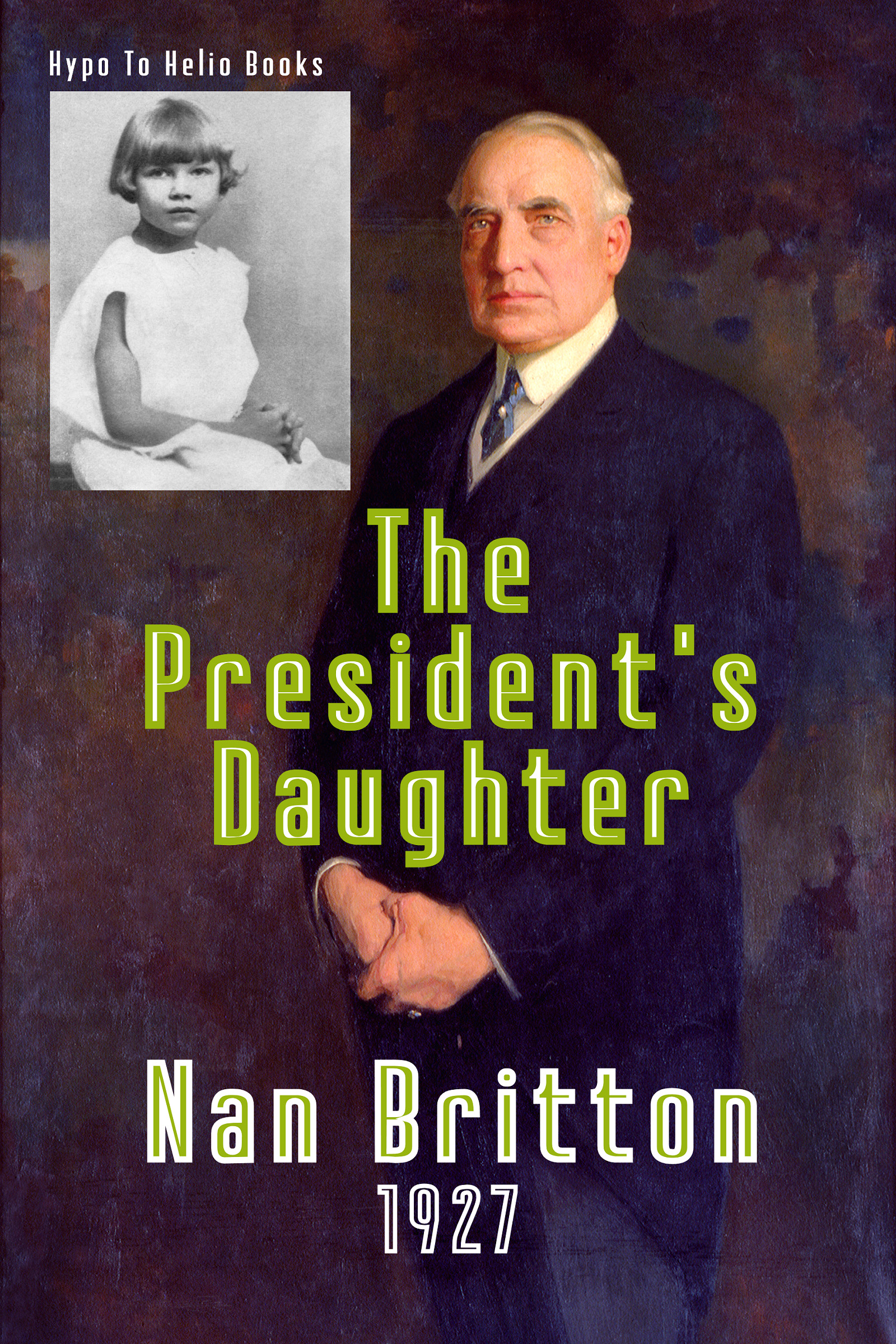 Nan Britton - The President's Daughter