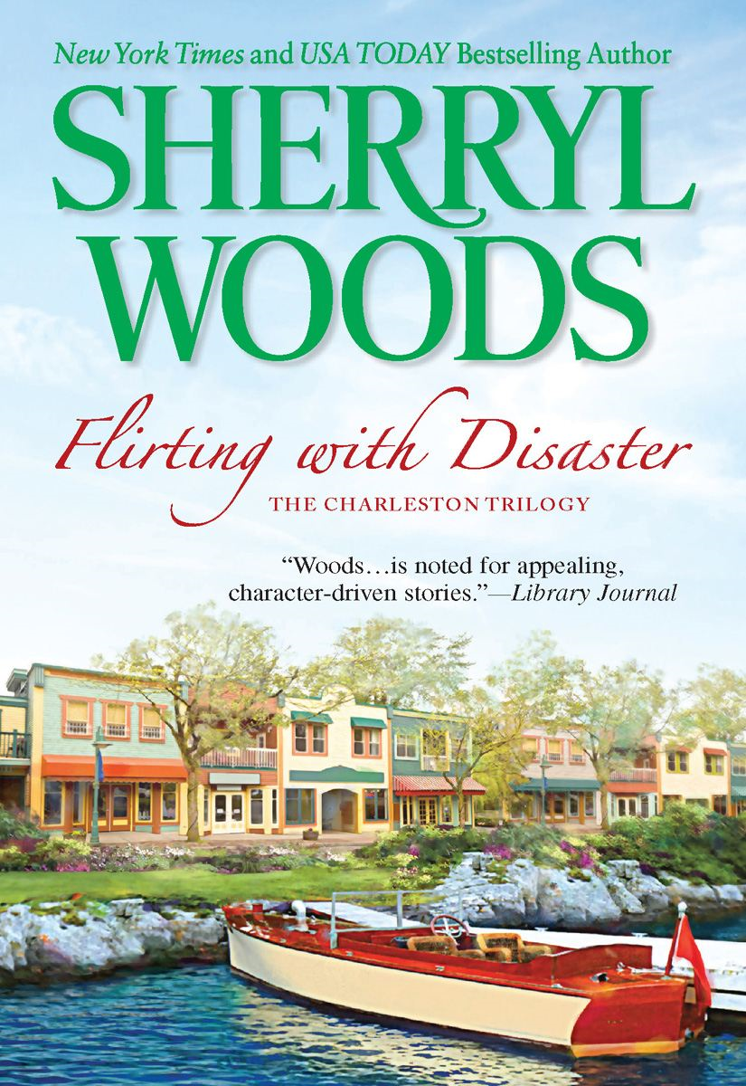 Flirting with Disaster By: Sherryl Woods