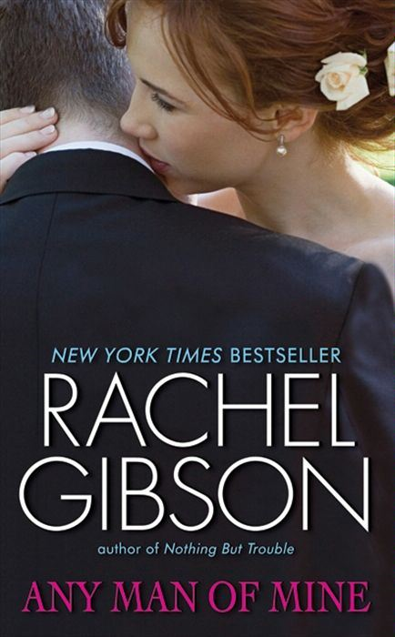 Any Man of Mine By: Rachel Gibson
