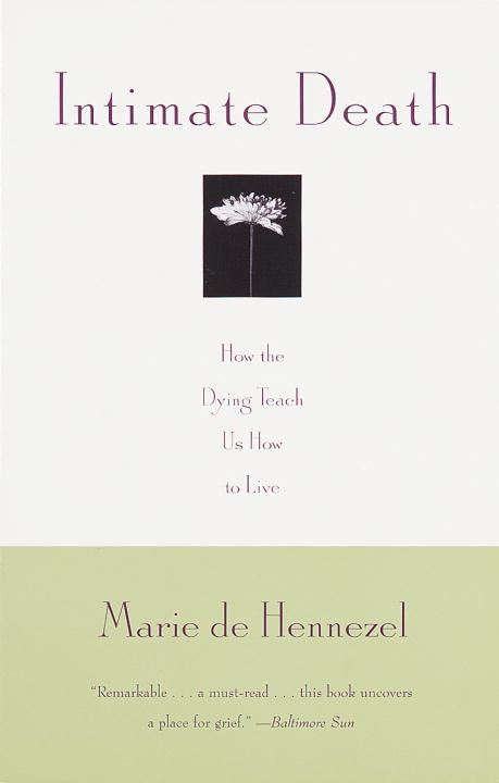 Intimate Death By: Marie De Hennezel