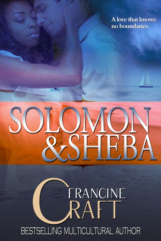 Solomon and Sheba By: Francine Craft