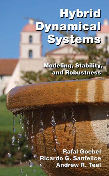 Hybrid Dynamical Systems Modeling,  Stability,  and Robustness