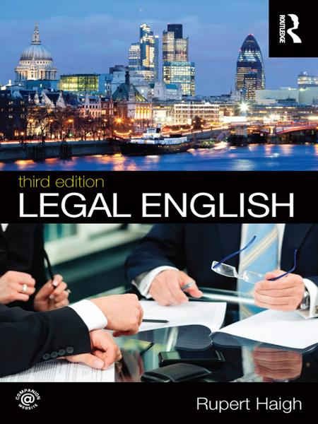 Legal English By: Rupert Haigh