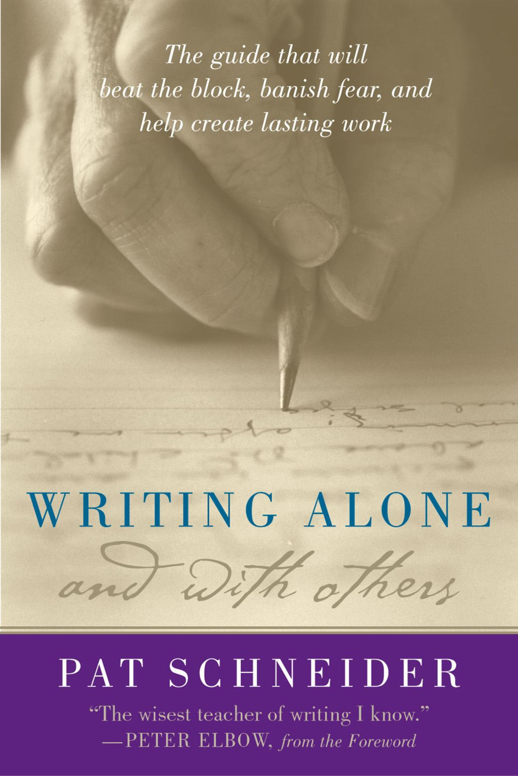 Writing Alone and with Others By: Pat Schneider