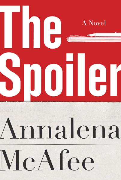 The Spoiler By: Annalena McAfee