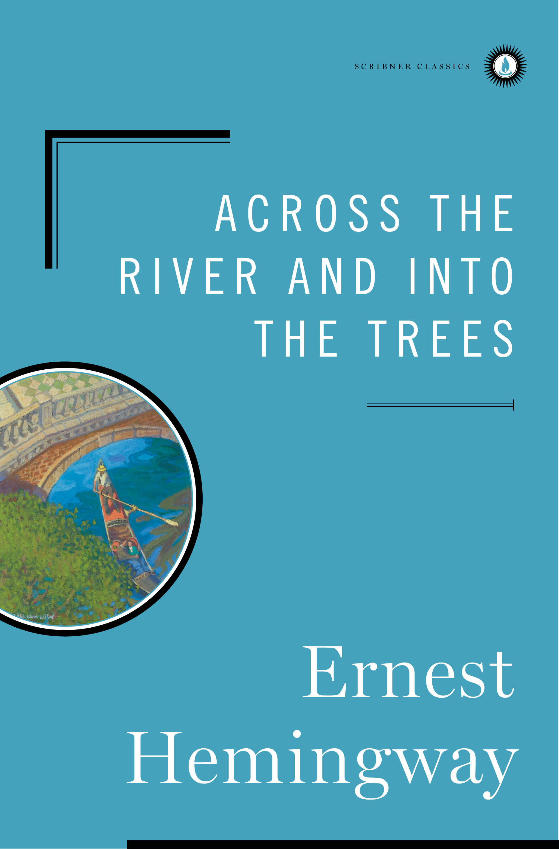 Across the River and Into the Trees By: Ernest Hemingway