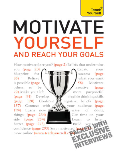 Motivate Yourself and Reach Your Goals