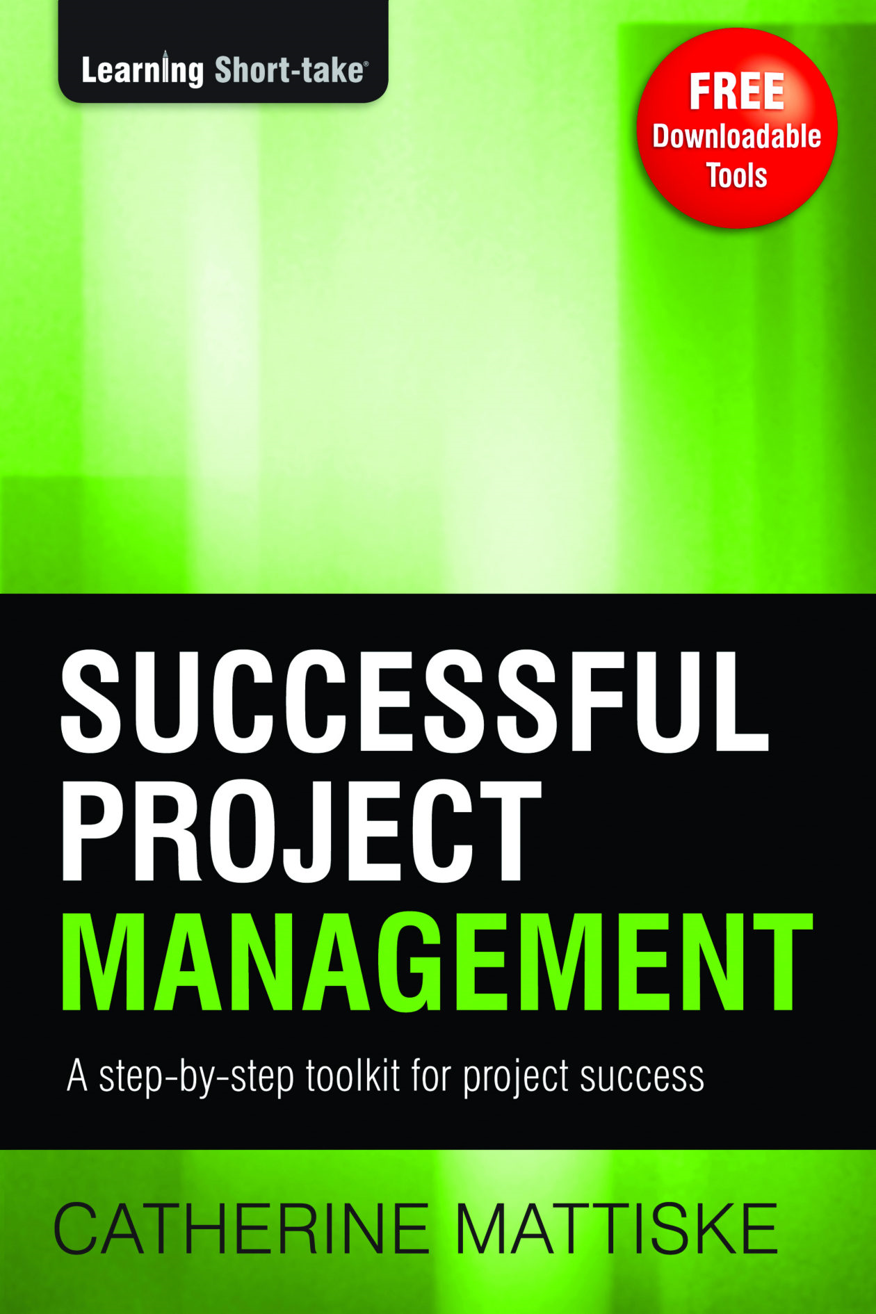 Successful Project Management: Skills and Tools for Inspired
