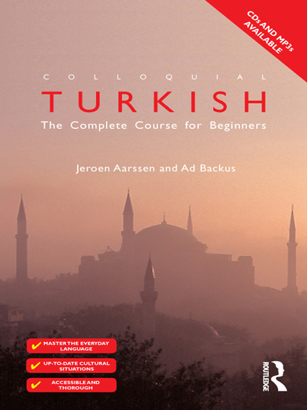 Colloquial Turkish By: Ad Backus,Jeroen Aarssen