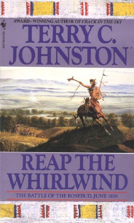 Reap the Whirlwind By: Terry C. Johnston