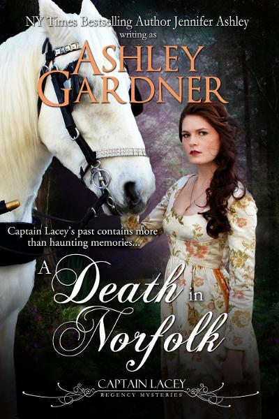 A Death in Norfolk (Captain Lacey Regency Mysteries #7) By: Ashley Gardner