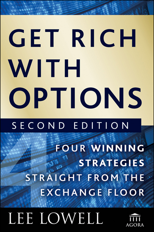 Get Rich with Options By: Lee Lowell