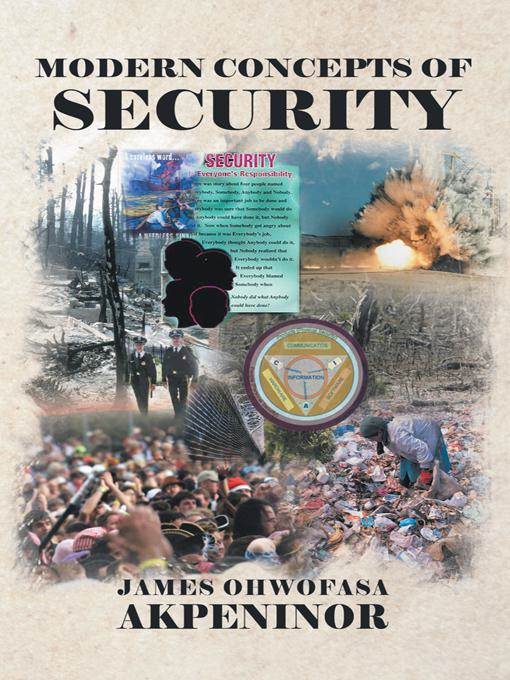 Modern Concepts of Security By: James Ohwofasa Akpeninor