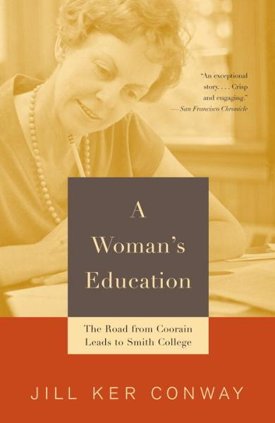 A Woman's Education By: Jill Ker Conway