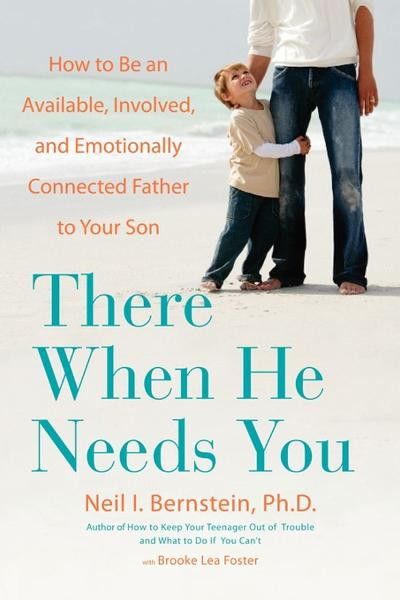 There When He Needs You By: Neil Bernstein