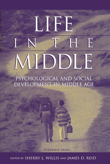 Life in the Middle: Psychological and Social Development in Middle Age