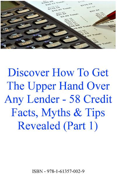 58 Credit Tips Facts Myths & Tips Revealed - Part 1