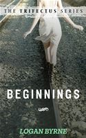 online magazine -  Beginnings (The Trifectus Series - Book One)