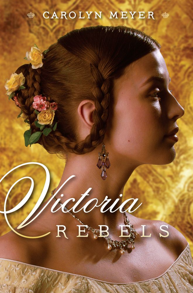 Victoria Rebels By: Carolyn Meyer