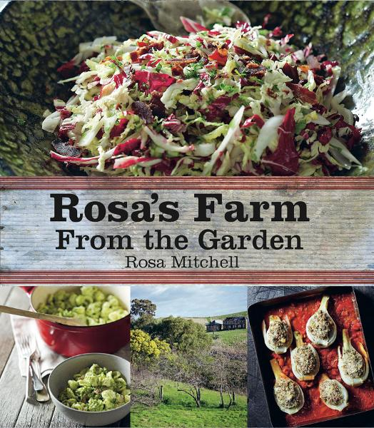 Rosa's Farm: From the Garden