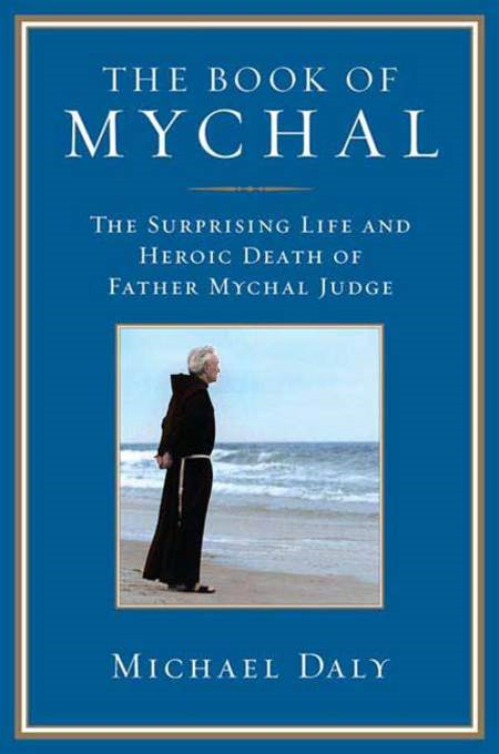 The Book of Mychal By: Michael Daly