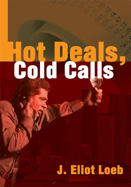 Hot Deals, Cold Calls