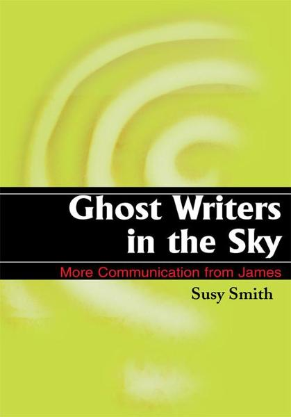 Ghost Writers in the Sky By: Susy Smith