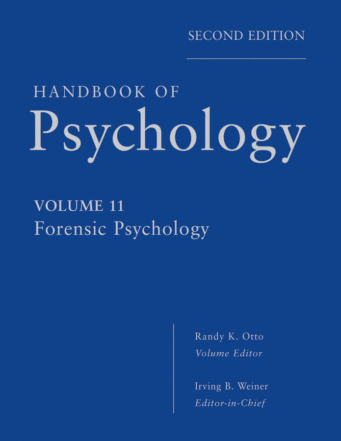 Handbook of Psychology, Forensic Psychology