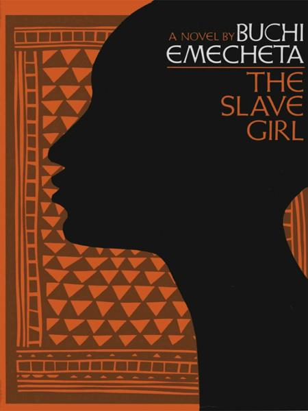 The Slave Girl: A Novel
