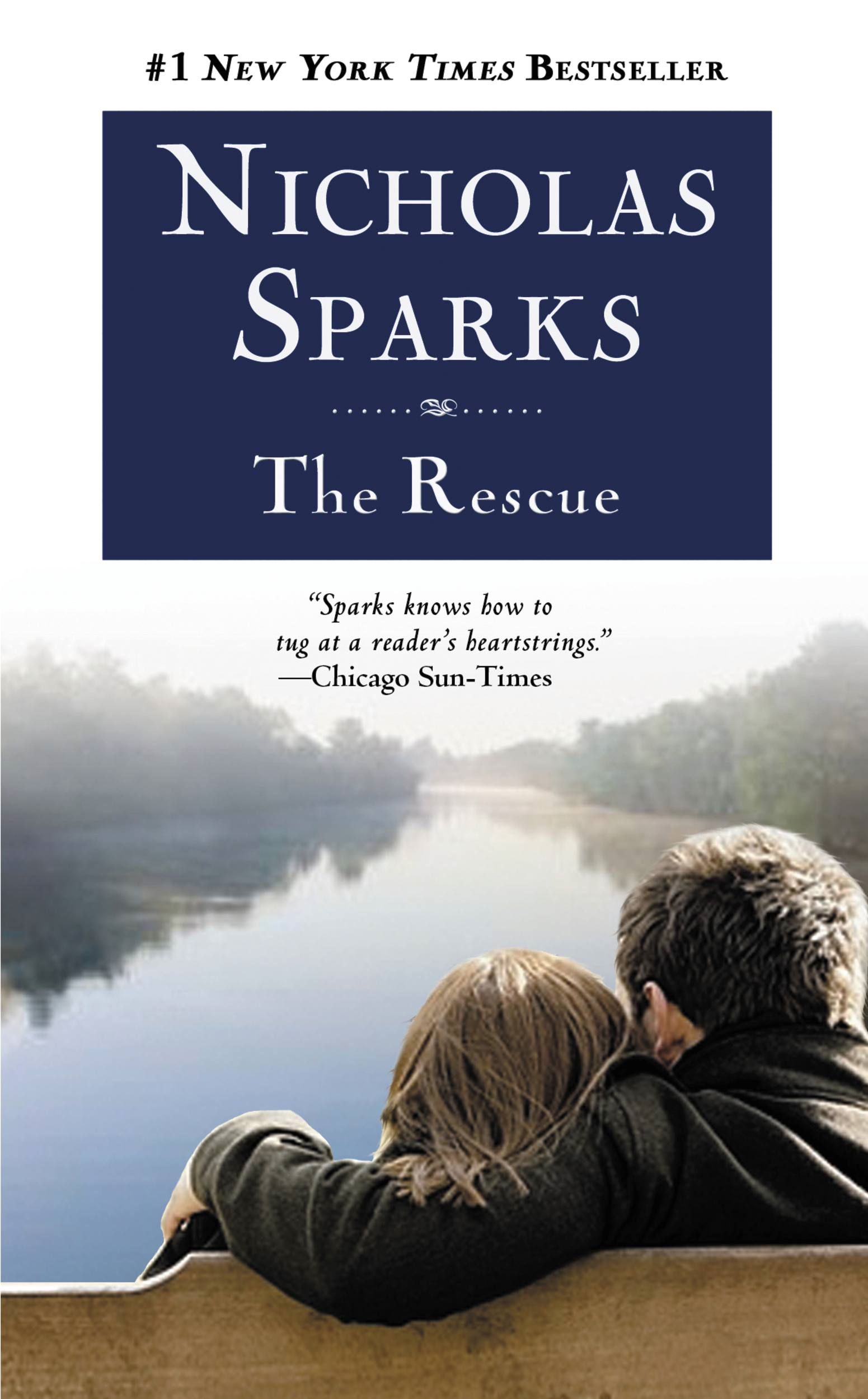The Rescue By: Nicholas Sparks