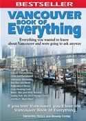 download Vancouver Book of Everything: Everything You Wanted to Know About Vancouver and Were Going to Ask Anyway book