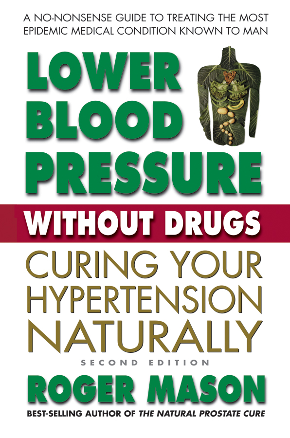 Lower Blood Pressure Without Drugs, Second Edition