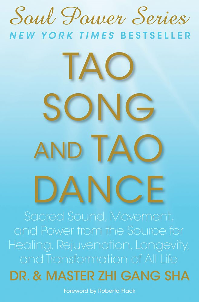 Tao Song and Tao Dance By: Zhi Gang Sha