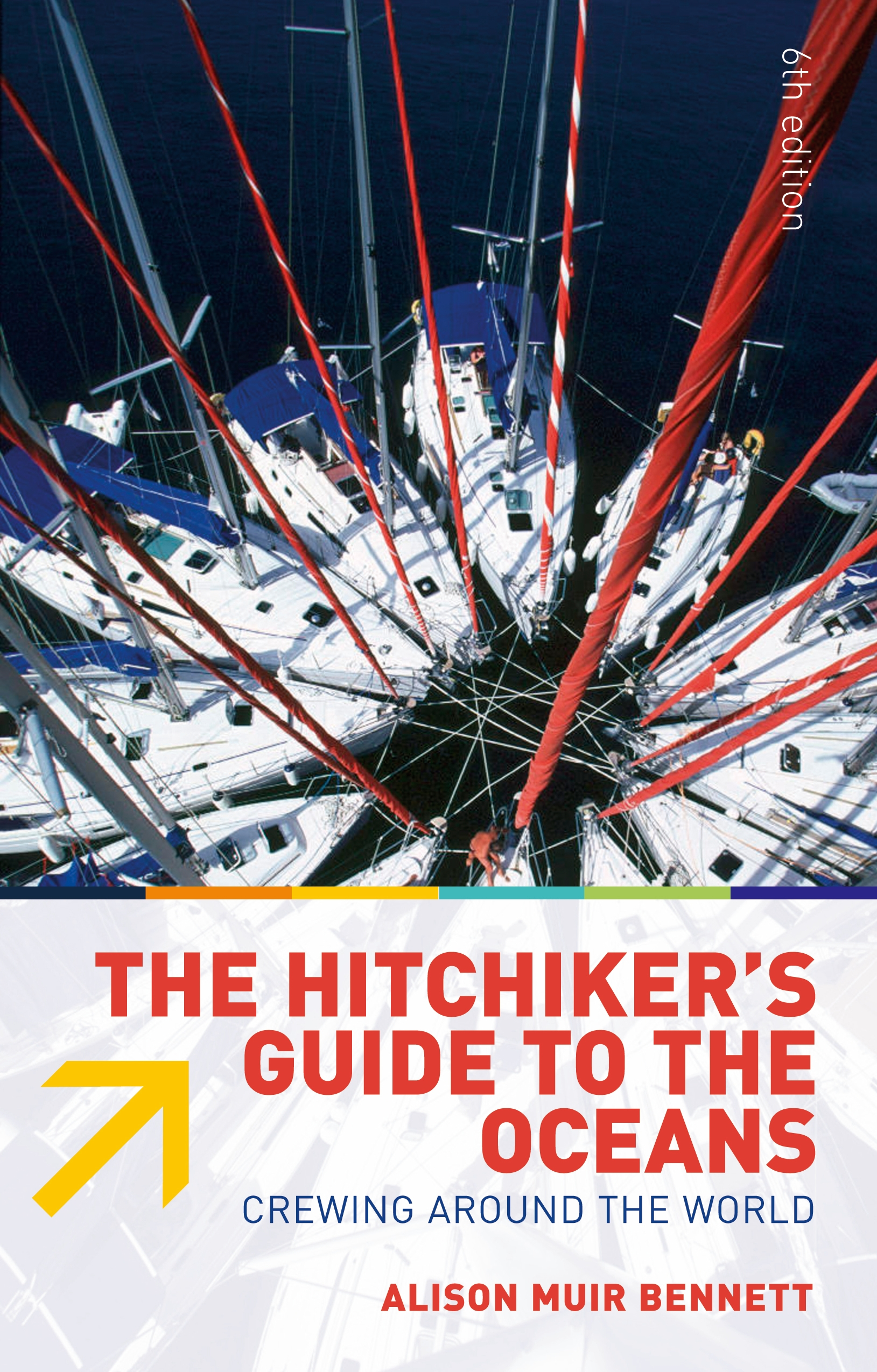 The Hitchiker's Guide to the Oceans Crewing Around the World
