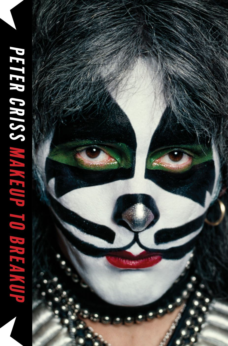 Makeup to Breakup By: Peter Criss