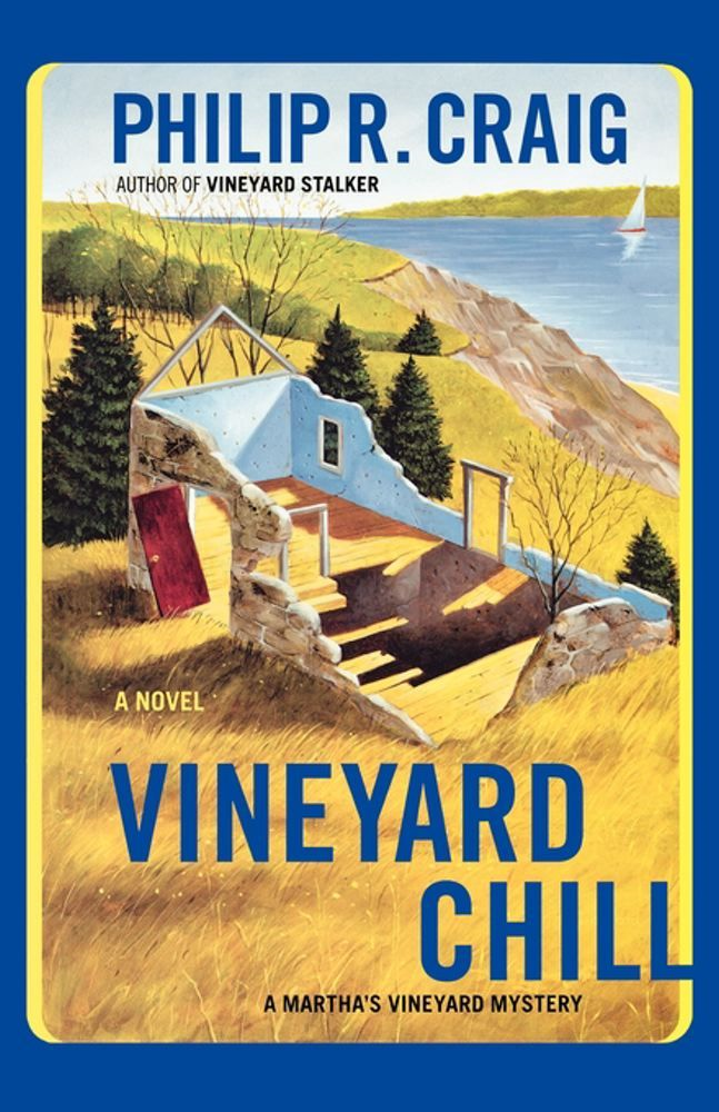 Vineyard Chill By: Philip R. Craig