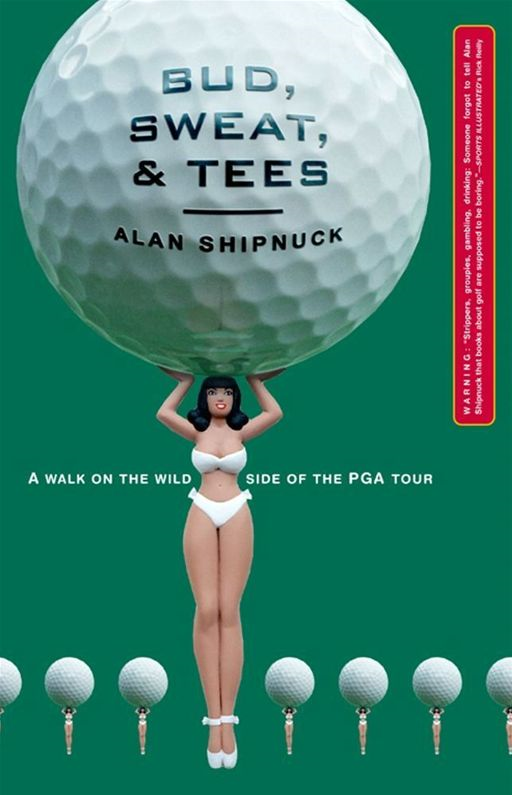 Bud, Sweat, And Tees By: Alan Shipnuck