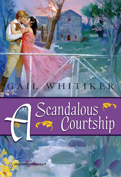 A Scandalous Courtship By: Gail Whitiker